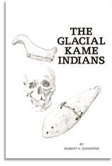 The Glacial Kame Indians